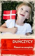 Duńczycy. Patent na szczęście - Patrick Kingsley - ebook