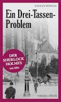 Ein Drei-Tassen-Problem - Stefan Winges - E-Book
