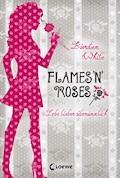 Flames 'n' Roses - Kiersten White - E-Book
