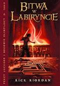 Bitwa w Labiryncie. Tom IV Percy Jackson i Bogowie Olimpijscy - Rick Riordan - ebook