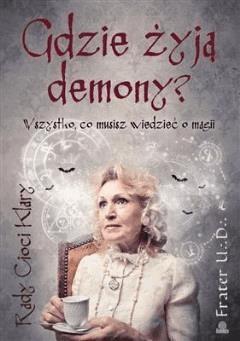 Gdzie żyją demony - Frater U. D. - ebook