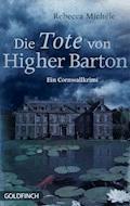 Die Tote von Higher Barton - Rebecca Michéle - E-Book