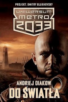 Do światła - Andriej Diakow - ebook