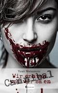 Cannibal: Wir ernten, was wir säen - Yuuri Matsumoto - E-Book