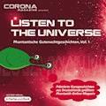 Listen to the Universe - Phantastische Gutenachtgeschichten, Vol. 1 - Bernd Wichmann - Hörbüch