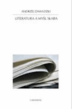 Literatura a myśl słaba - Andrzej Zawadzki - ebook
