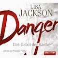 Danger - Das Gebot der Rache - Lisa Jackson - Hörbüch
