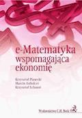 e-Matematyka wspomagająca ekonomię - Krzysztof Piasecki, Marcin Anholcer, Krzysztof Echaust - ebook