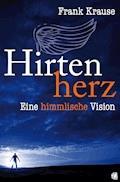Hirtenherz - Frank Krause - E-Book