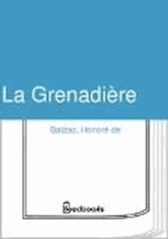 La Grenadiere - Honoré de  Balzac - ebook