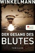 Der Gesang des Blutes - Andreas Winkelmann - E-Book + Hörbüch