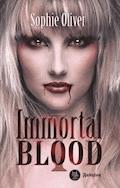 Immortal Blood 1 - Sophie Oliver - E-Book