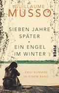 Sieben Jahre später/Ein Engel im Winter - Guillaume Musso - E-Book