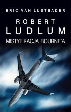 Mistyfikacja Bourne'a - Robert Ludlum - ebook
