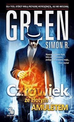 Człowiek ze złotym amuletem - Simon R. Green - ebook