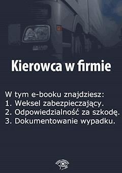 Kierowca w firmie. Wydanie specjalne czerwiec 2014 r. - Izabela Kunowska - ebook