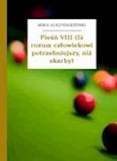 Pieśń VIII (Iż rozum człowiekowi potrzebniejszy, niż skarby) - Sęp Szarzyński, Mikołaj - ebook