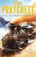 Toller Dampf voraus - Terry Pratchett - E-Book