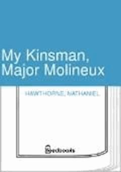 My Kinsman, Major Molineux - Nathaniel Hawthorne - ebook