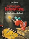 Der kleine Drache Kokosnuss und das Geheimnis der Mumie - Ingo Siegner - E-Book