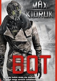 Bot - Max Kidruk - ebook