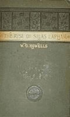 The Rise of Silas Lapham - William Dean Howells - ebook