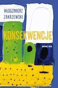Konsekwencje - Włodzimierz Zakrzewski - ebook