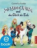 Die Wilden Hühner und das Glück der Erde - Cornelia Funke - E-Book