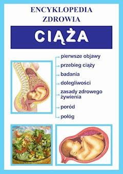 Ciąża. Encyklopedia zdrowia - Opracowanie zbiorowe - ebook