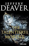 Der talentierte Mörder - Jeffery Deaver - E-Book