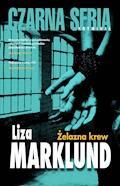 Żelazna krew - Liza Marklund - ebook