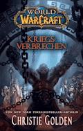 World of Warcraft: Kriegsverbrechen - Christie Golden - E-Book
