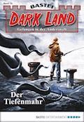 Dark Land - Folge 014 - Alfred Bekker - E-Book