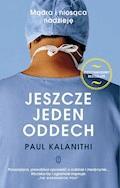 Jeszcze jeden oddech - Paul Kalanithi - ebook