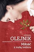 Miłość z nutą imbiru - Agnieszka Olejnik - ebook