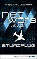 netwars - Der Code 1: Sturzflug - M. Sean Coleman - E-Book