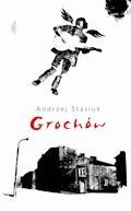 Grochów - Andrzej Stasiuk - ebook + audiobook