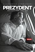 Prezydent Lech Kaczyński - Sławomir Cenckiewicz, Adam Chmielecki - ebook
