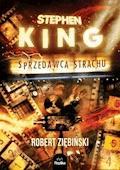 Stephen King. Sprzedawca strachu - Robert Ziębiński - ebook