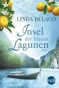 Insel der blauen Lagunen - Linda Belago - E-Book