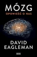 Mózg. Opowieść o nas - David Eagleman - ebook