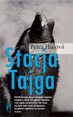 Stacja Tajga - Petra Hůlová - ebook