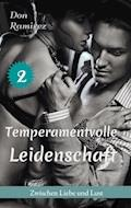 Temperamentvolle Leidenschaft - Don Ramirez - E-Book