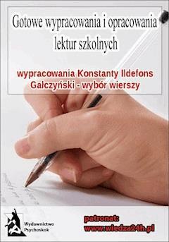 """Wypracowania - Konstanty Ildefons Gałczyński """"Wybór wierszy"""" - Opracowanie zbiorowe - ebook"""