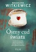 Ósmy cud świata - Magdalena Witkiewicz - ebook
