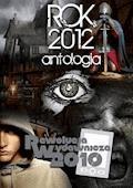 Rok 2012. Antologia - Opracowanie zbiorowe - ebook