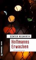 Hoffmanns Erwachen - Günter Neuwirth - E-Book