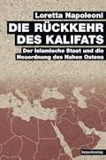Die Rückkehr des Kalifats - Loretta Napoleoni - E-Book