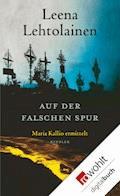 Auf der falschen Spur - Leena Lehtolainen - E-Book