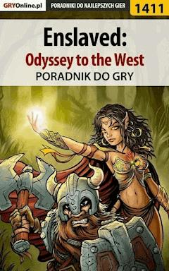 "Enslaved: Odyssey to the West - poradnik do gry - Patrick ""Yxu"" Homa - ebook"